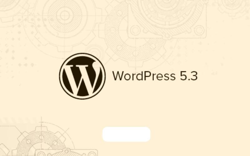 Wordpress-actualización5.3-lanzamiento-xenonfactory.es